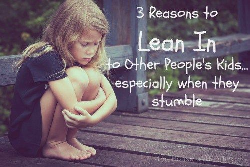 3 Reasons to Lean In to other people's children ...