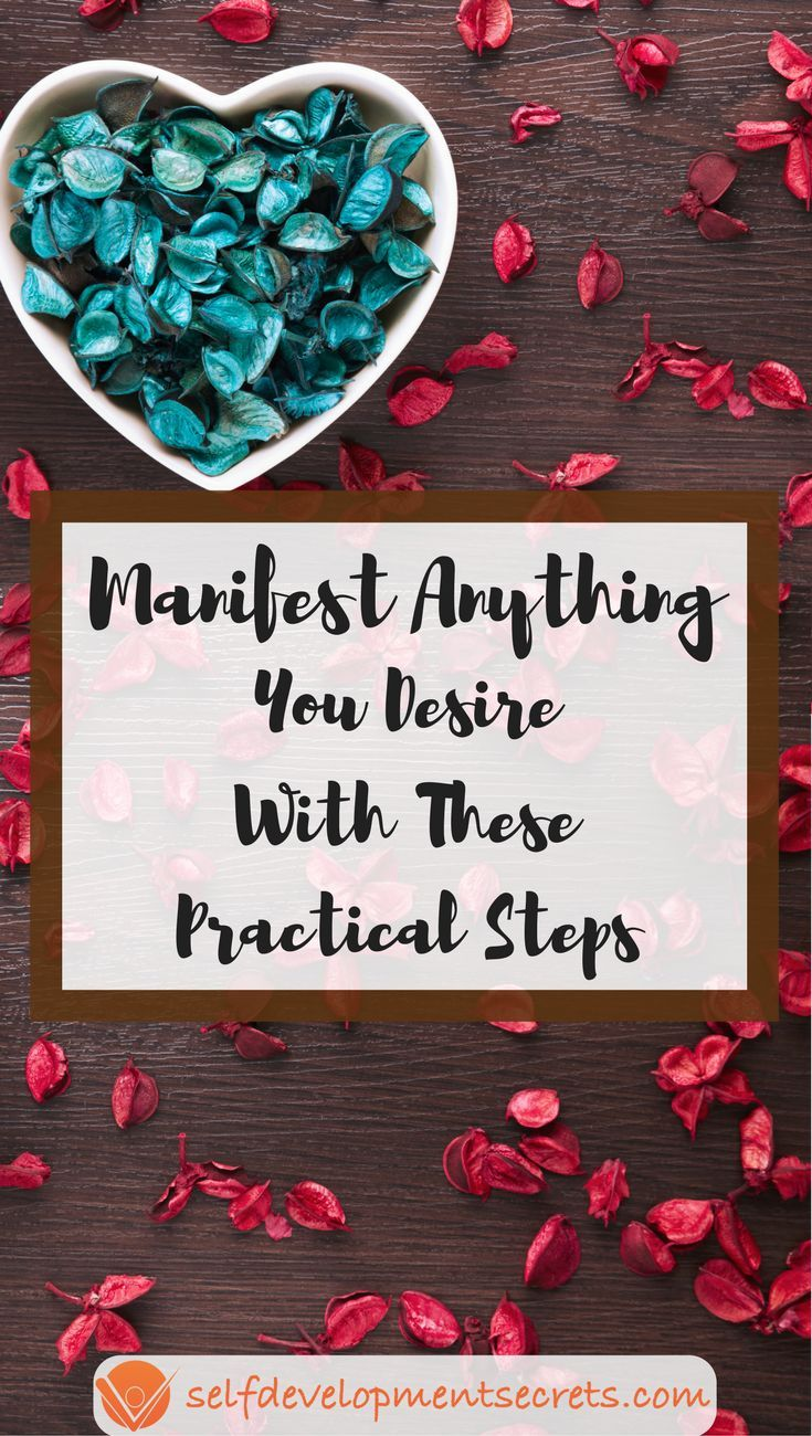 How to manifest anything you want a practical guide