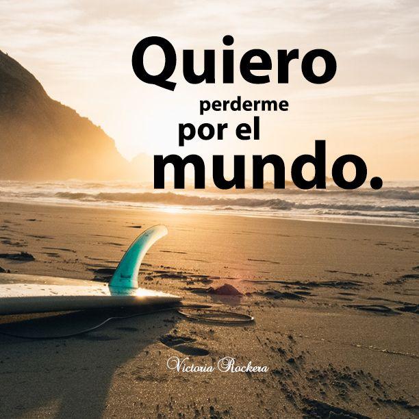Quiero perderme por el mundo.  www.victoriarockera.com