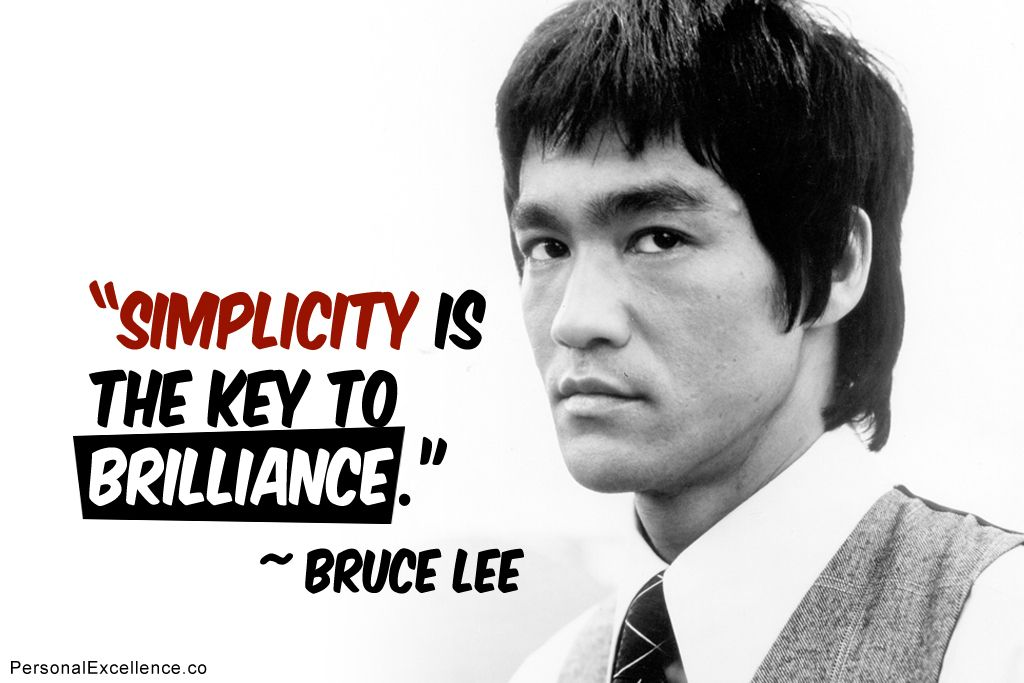 Image result for BRUCE LEE QUOTES SIMPLICITY
