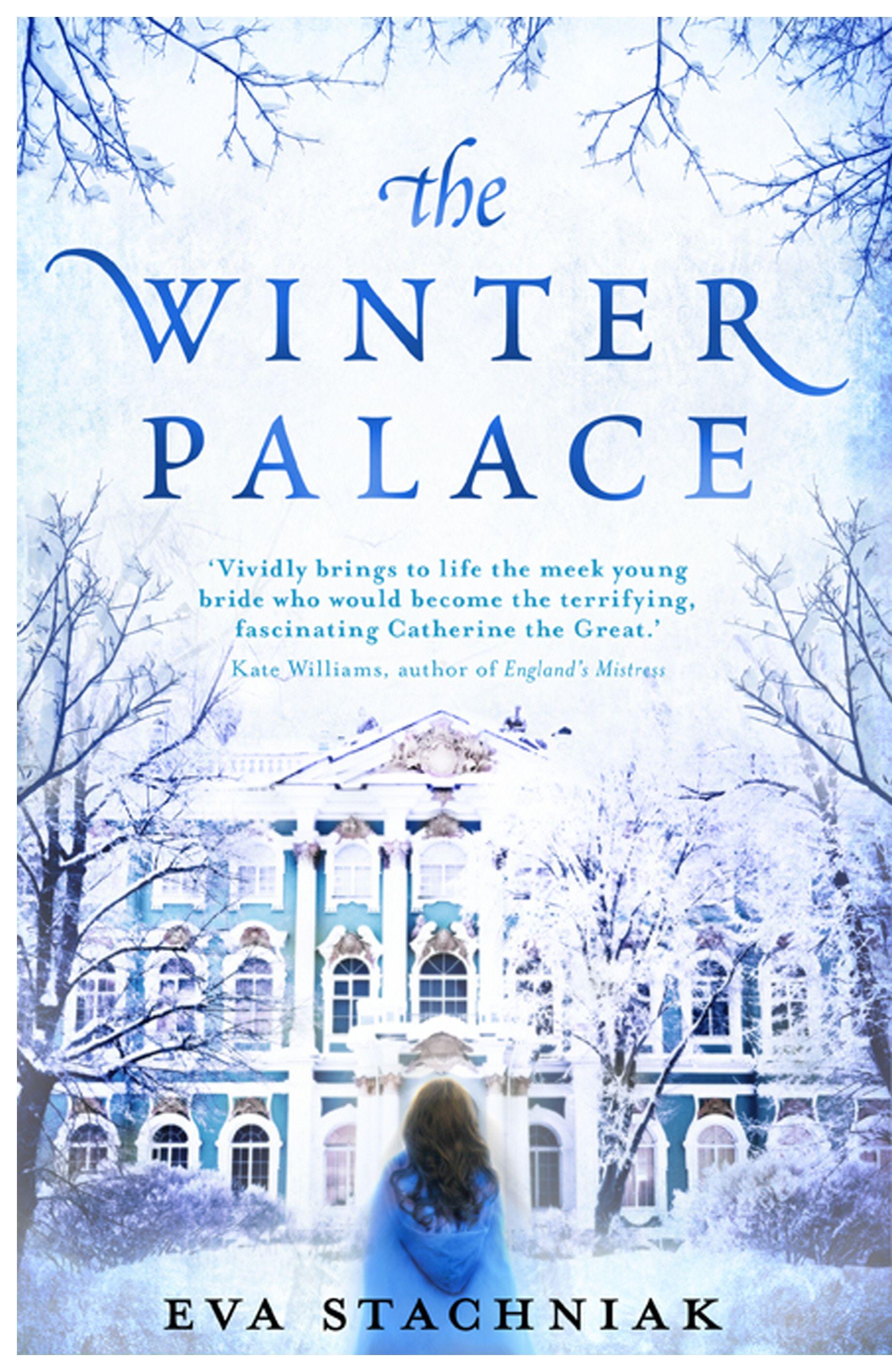 The Winter Palace by Eva Stachniak | Catherine the great, Winter palace, Historical novels
