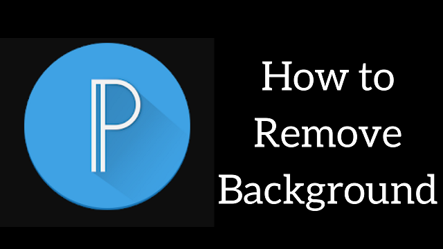 Pixellab How To Remove Background How To Remove Background Techno