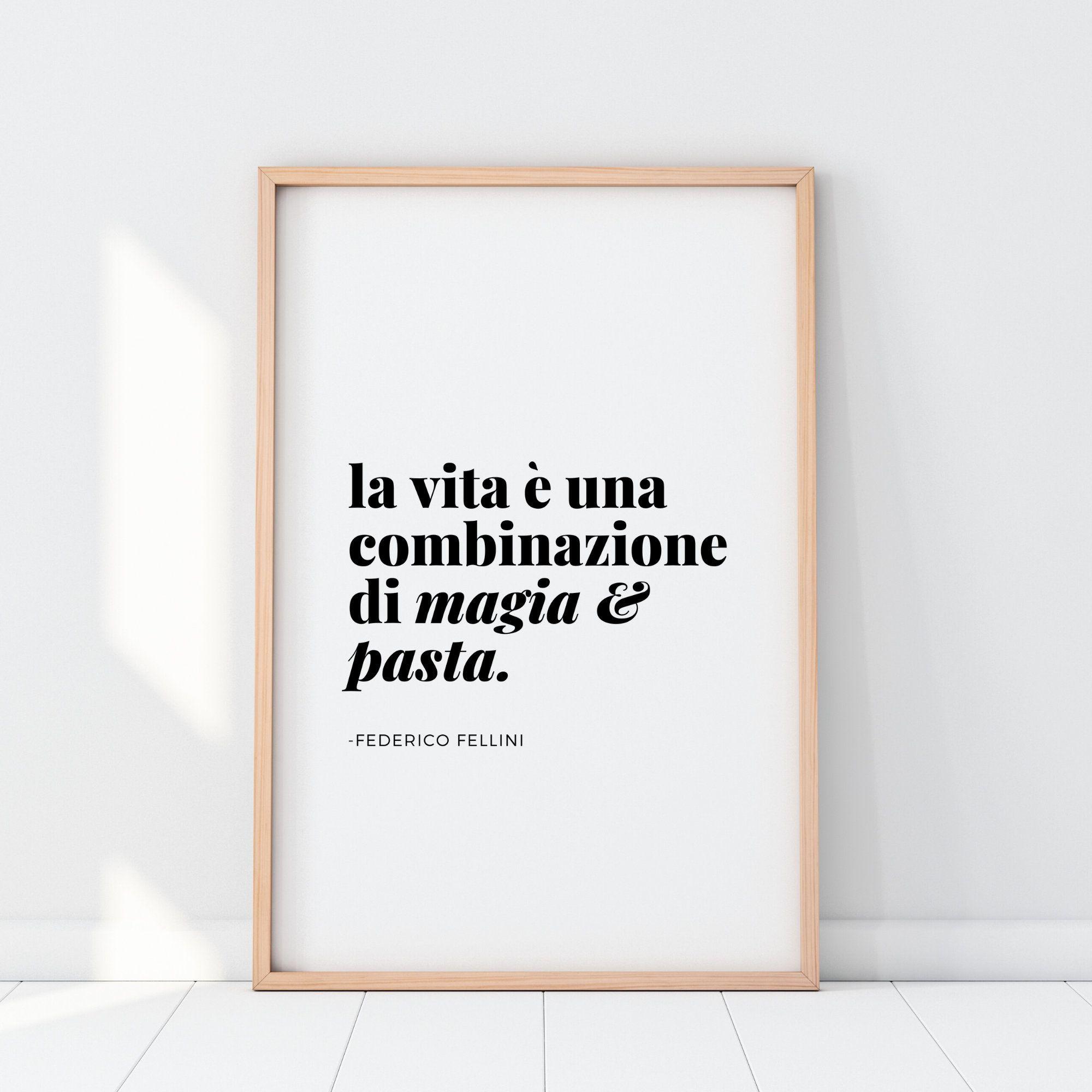 Magic & Pasta Art Print in Italian - Fellini Quote Art Print - Italy Lovers Gifts - Italian Language Quotes