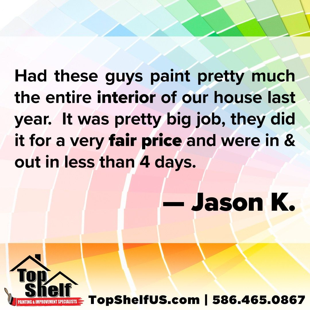 Had These Guys Paint Pretty Much The Entire Interior Of Our House Last Year It Was Pretty Big Job They Did It For A Very Above And Beyond Job Testimonials