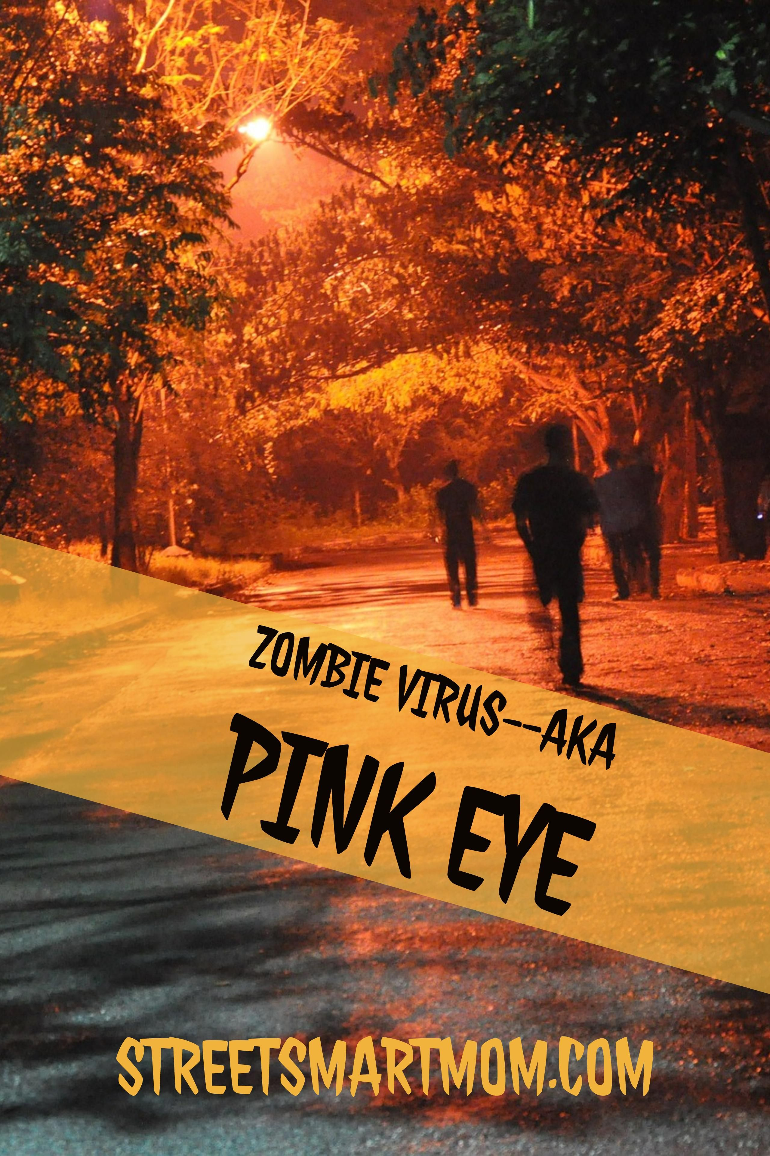 TLDR: How to cure pink eye (zombie eye, as well call it in my family) when it strikes. Hey, Smart Moms! You ever have those days where… Ah yes, you wake up and stumble into the bathroom, rubbing that left eye that's just burning, itchy, and awful feeling. You wonder if you maybe slept on …