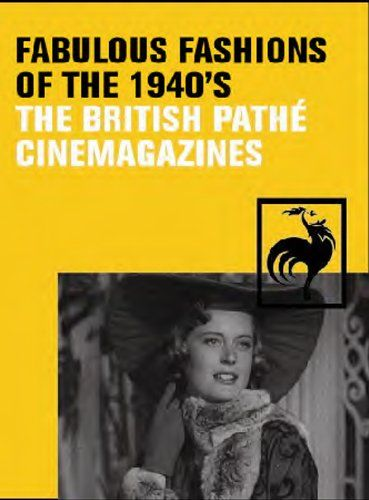 cool Pathe Collection -Fabulous Fashions Of The 1940s [DVD]