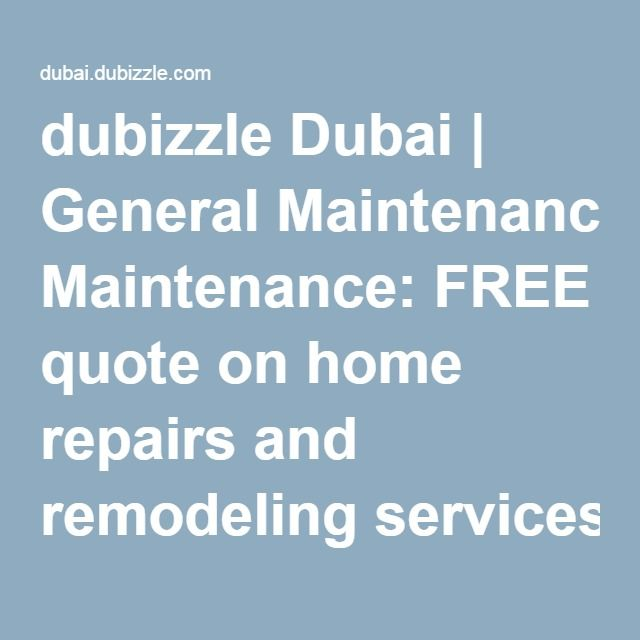 The General Free Quote Inspiration Dubizzle Dubai  General Maintenance Free Quote On Home Repairs And .