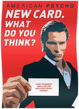 American Psycho New Card What Do You Think Poster By Pfordy4d American Psycho American Psycho Quotes American Psycho Poster