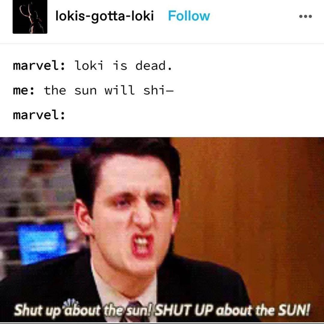 Shut Up About The Sun Meme