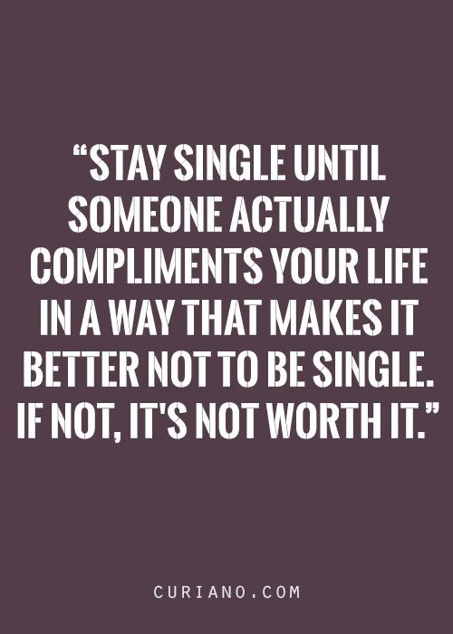 This Is My Life S Quote On Why I M Still Single Life Quotes Single Quotes Best Quotes
