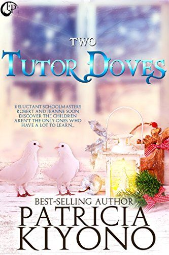 Two Tutor Doves by Patricia Kiyono http://www.amazon.com/dp/B016EI4FPM/ref=cm_sw_r_pi_dp_98ugwb1SB3D46