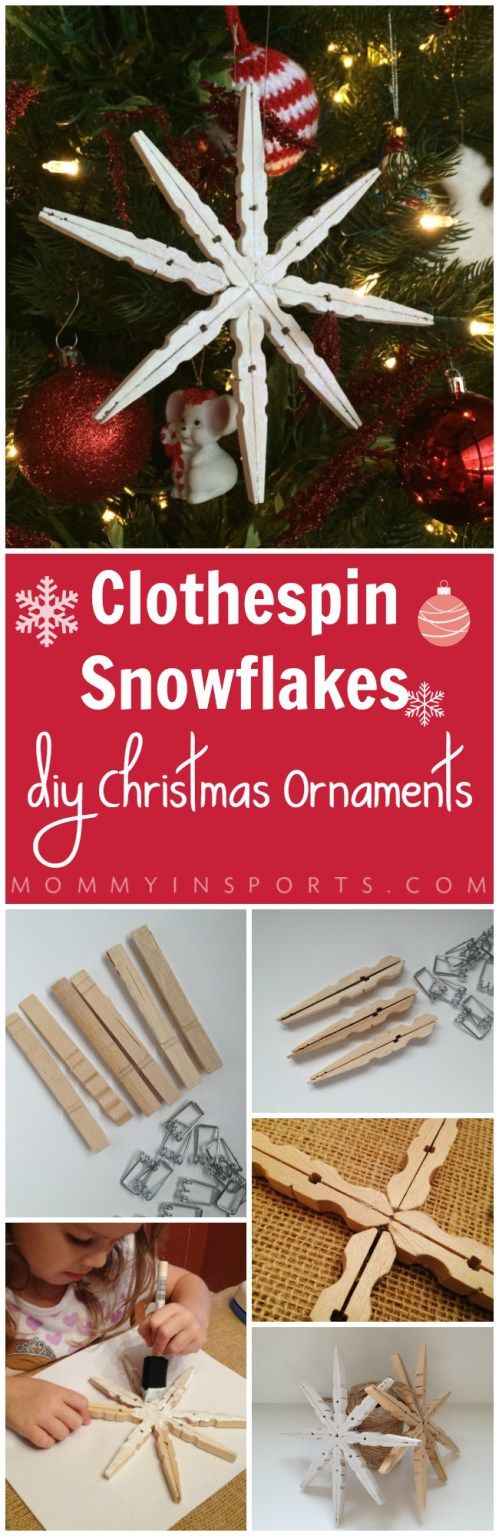 DIY Christmas Ornaments Clothespin Snowflakes Diy homemade