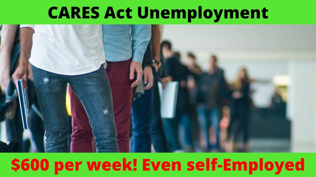 CARES Act and Emergency Unemployment Self employed