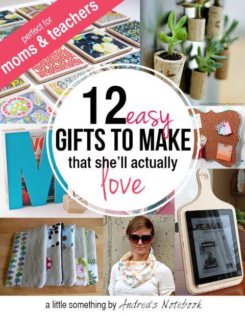 12 easy gifts to make for moms or teacher gift ideas pinterest