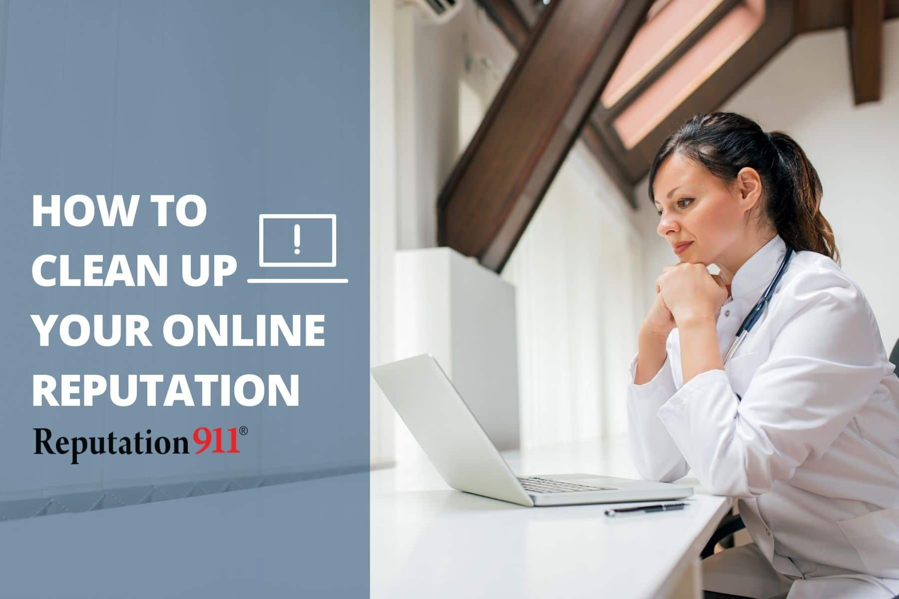 How To Clean Up Your Online Reputation In