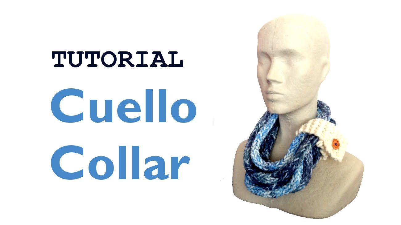 Tutorial para hacer un cuello collar [Tejer con telar] - YouTube ...