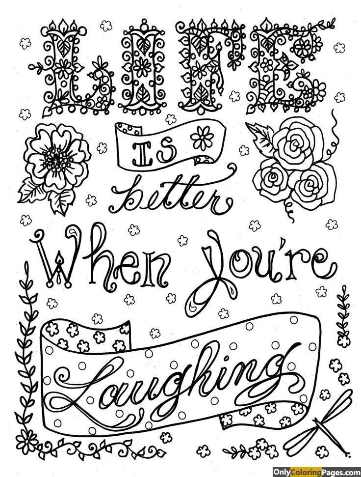 life is better when you are laughing adult coloring pages | Quote ...