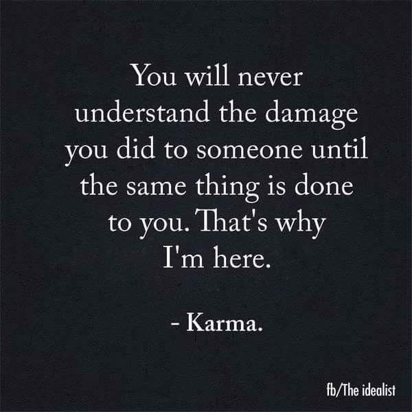 Karma Hits Back Harder Quote It Pinterest Karma Quotes