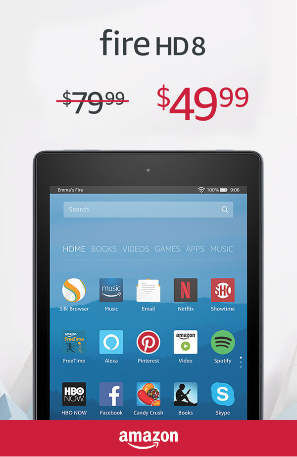 This Holiday Save 30 On The Fire Hd 8 Limited Time Offer Fire