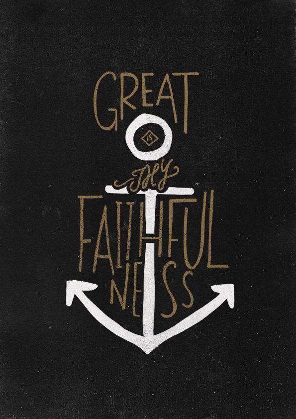 great is Thy faithfulness | How Great Thou Art! | Pinterest ...
