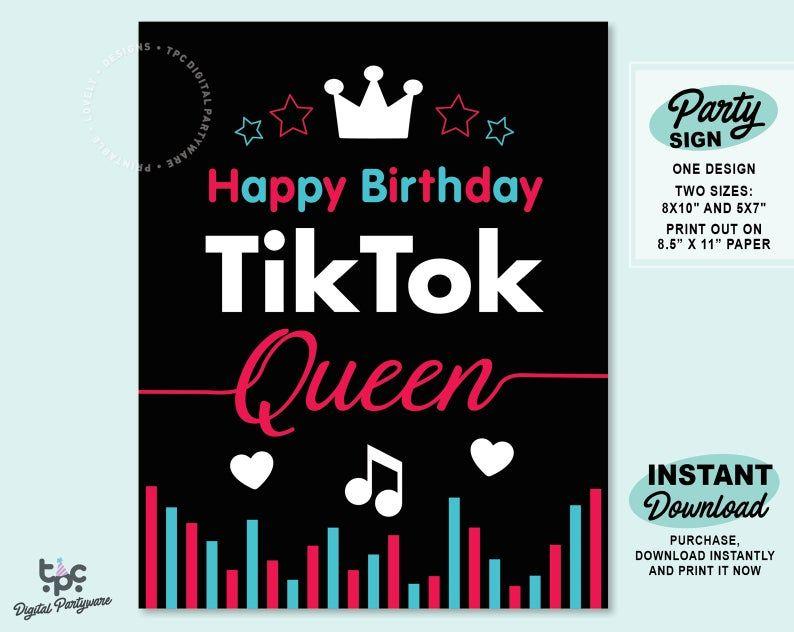 Tiktok Queen Sign Printable Tiktok Birthday Party Sign Tik Etsy In 2021 Birthday Sign Birthday Party Invitations Printable Happy Birthday Printable