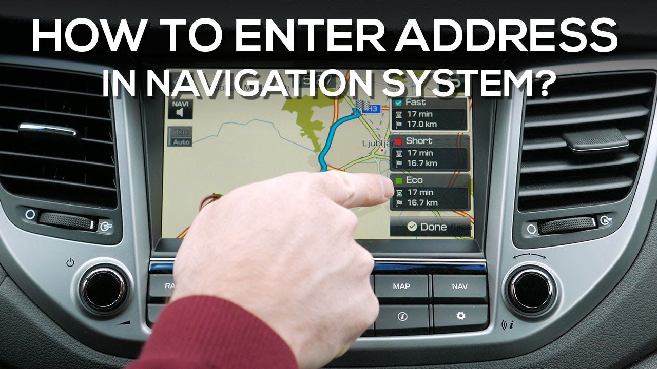 Hyundai Tucson How to enter address in navigation system?