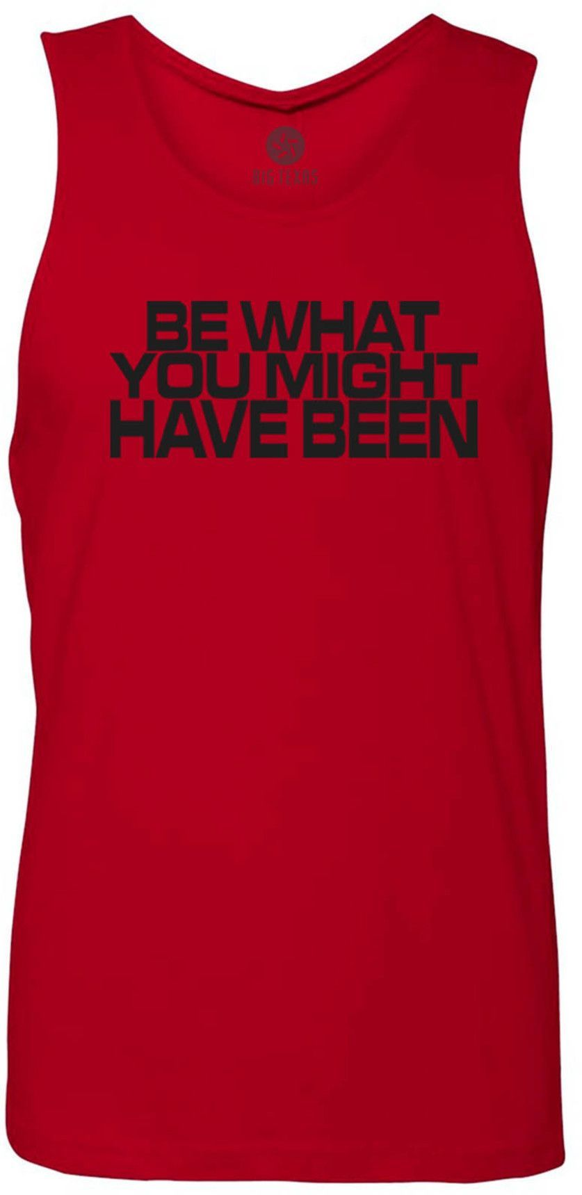 Be What You Might Have Been (Black) Tank-Top T-Shirt