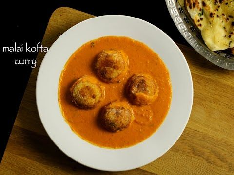 Malai Kofta Curry Recipe Youtube Hebbar S Kitchen