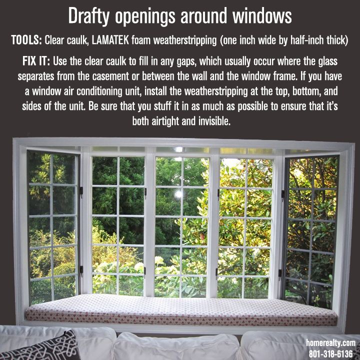Drafty openings around windows... TOOLS Clear caulk