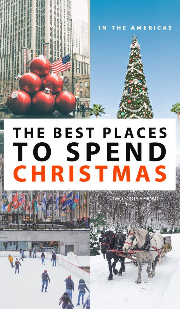 Best Places For Christmas In Usa.Top Christmas Trips Usa Canada Central South America