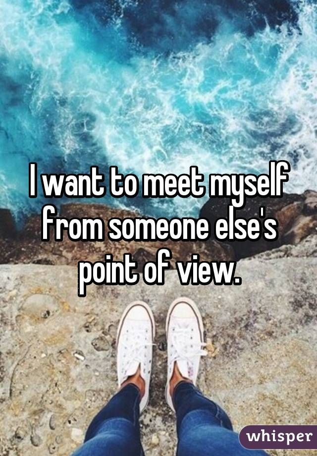 Image result for i wanna meet myself funny