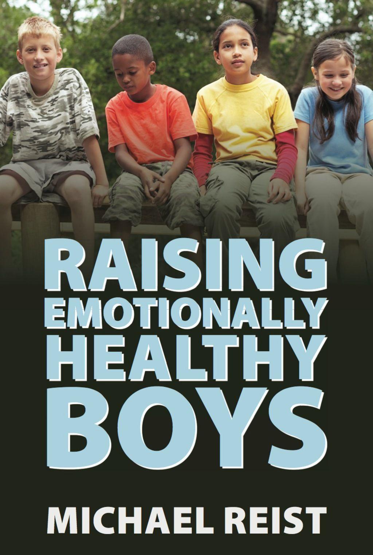 Raising Emotionally Healthy Boys Ebook