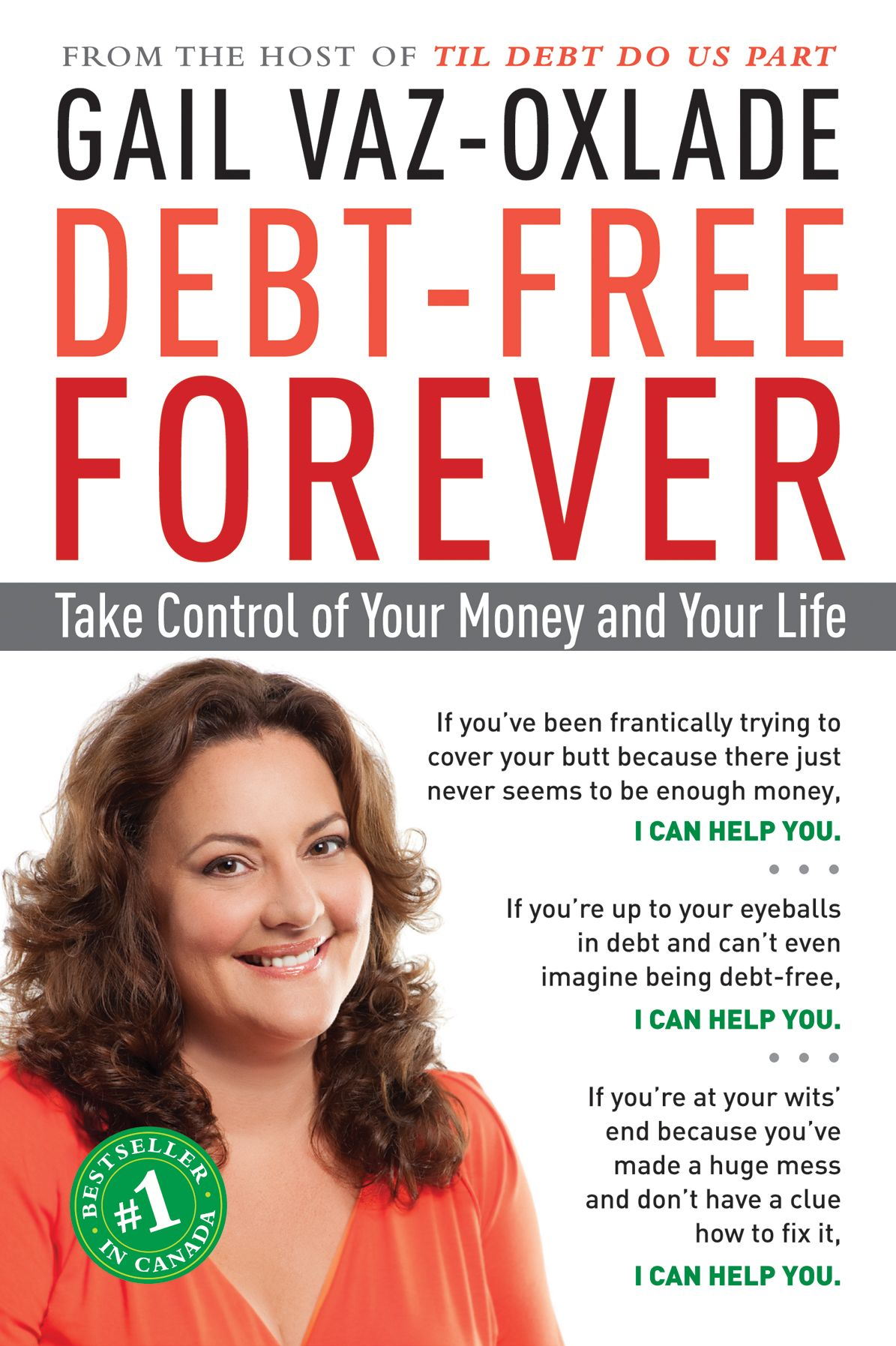 DEBT FREE FOREVER TAKE CONTROL OF YOUR MONEY AND YOUR