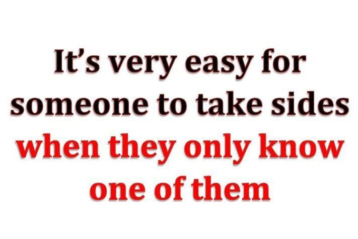 Hear Both Sides Of The Story Quotes Quotes Drama Quotes Sayings