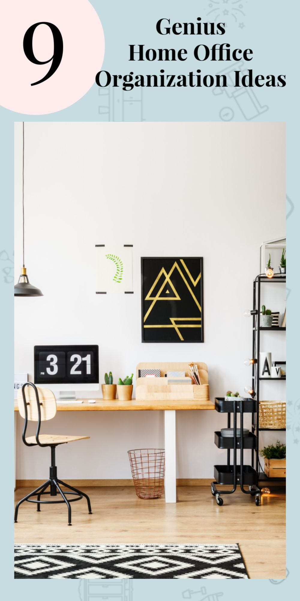 9 Home Office Organization Ideas So You Re Ultra Productive Home Office Organization Office Organization At Work Home