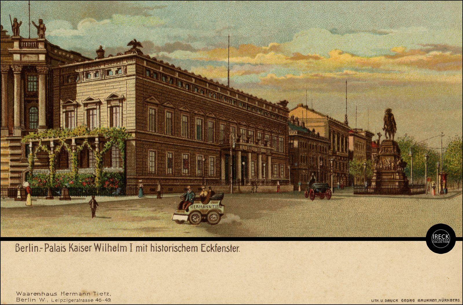 Berlin - Palais Kaiser Wilhelm I. (Altes Palais) - Werbung Warenhaus Hermann Tietz ca 1905