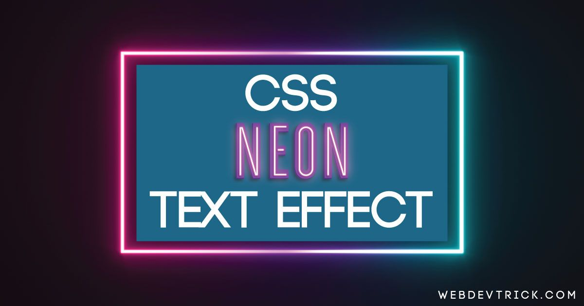 Example Of A Glowing Text Effect In Html Css Coding Get The Source Code Of Css Neon Text Effect With Animation Program Text Effects Css Css Animation Examples