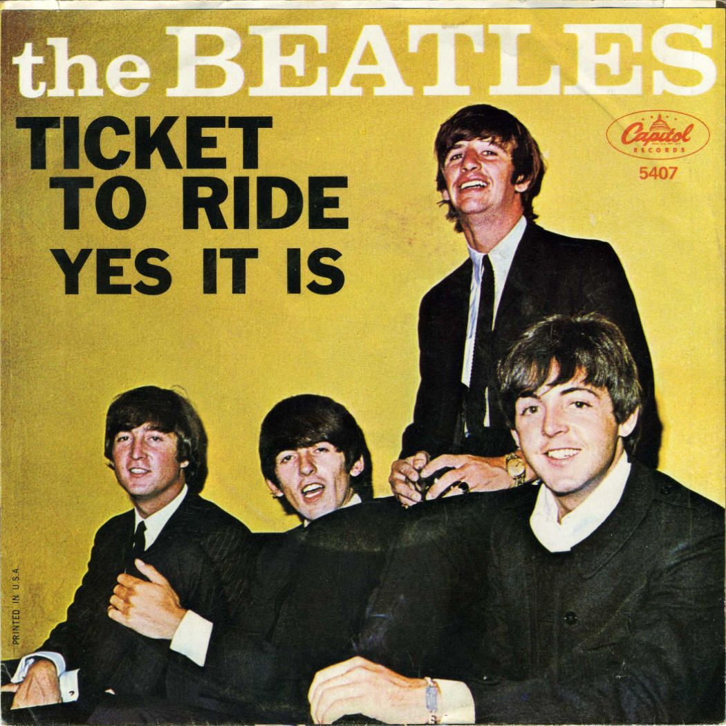 the beatles single ticket to ride was released 1965 the beatles single ticket to ride was released on capitol records in the us the single s label stated that the song was from the upcoming