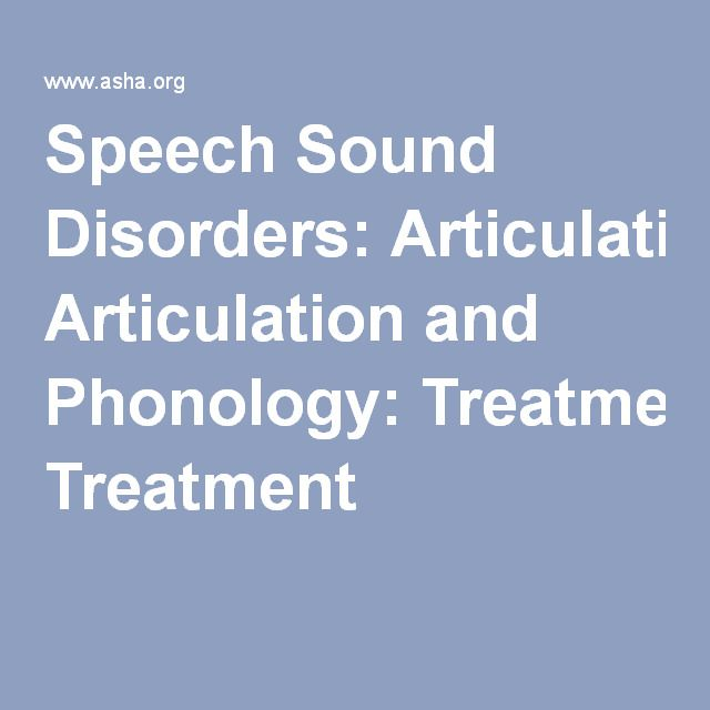 Speech Sound Disorders: Articulation and Phonology: Treatment