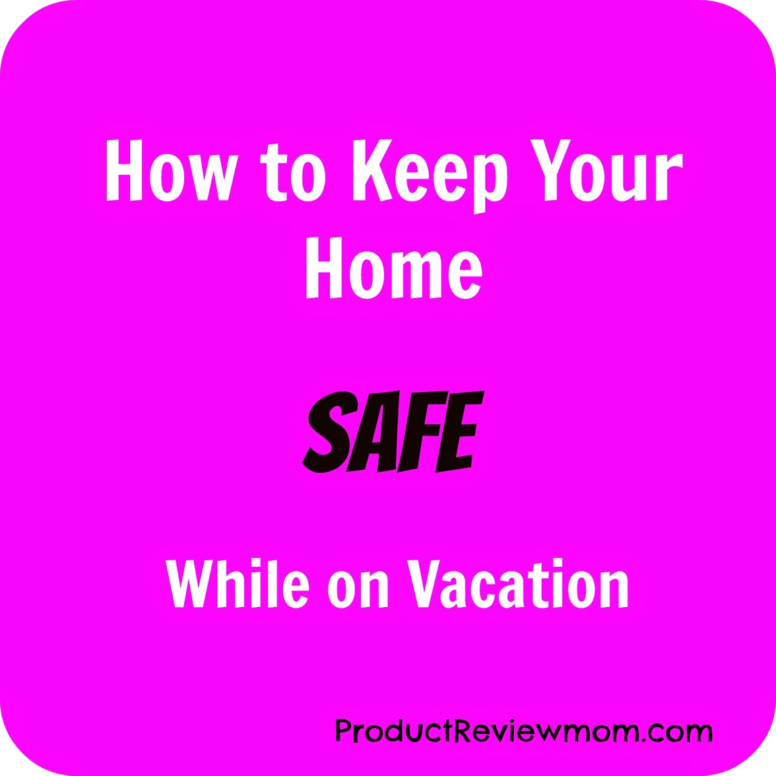 How to Keep Your Home Safe While on Vacation | Home safes ...