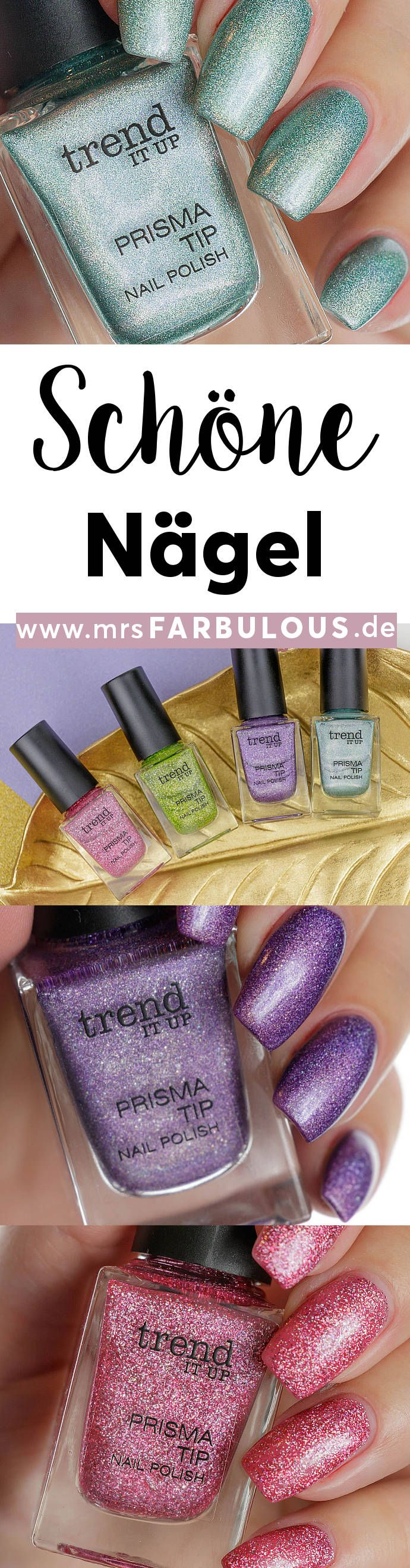 trend IT UP Prisma Tip Nagellack Tragebilder   schöne Nägel ...