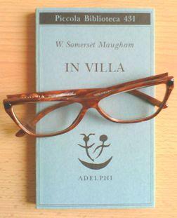 """In villa"", di W. Somerset Maugham (Adelphi)"