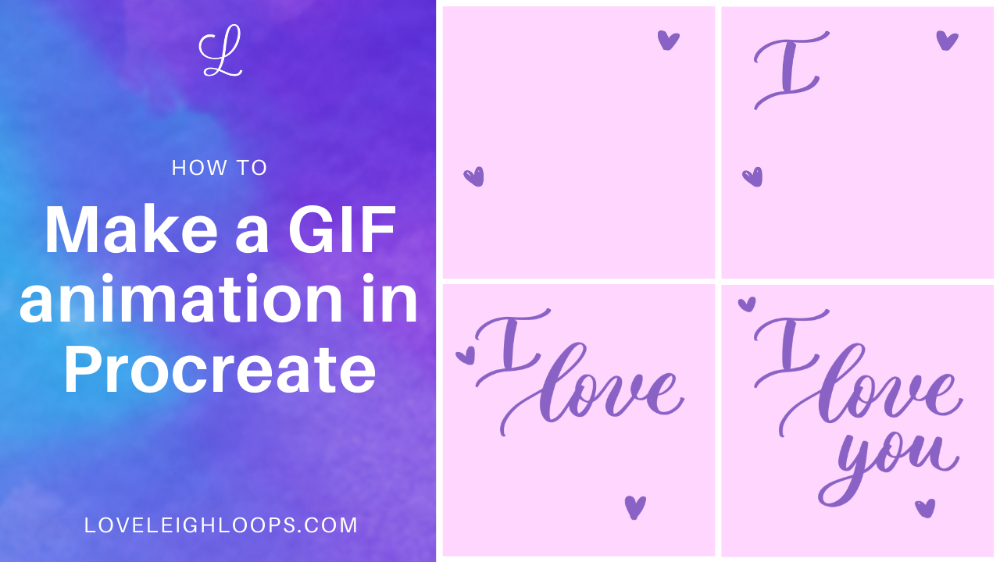How to Make an Animated GIF in Procreate • iPad Lettering