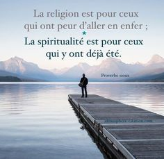 Citation Proverbe sioux Trouvez encore plus de citations et de dictons sur: www.atmospher