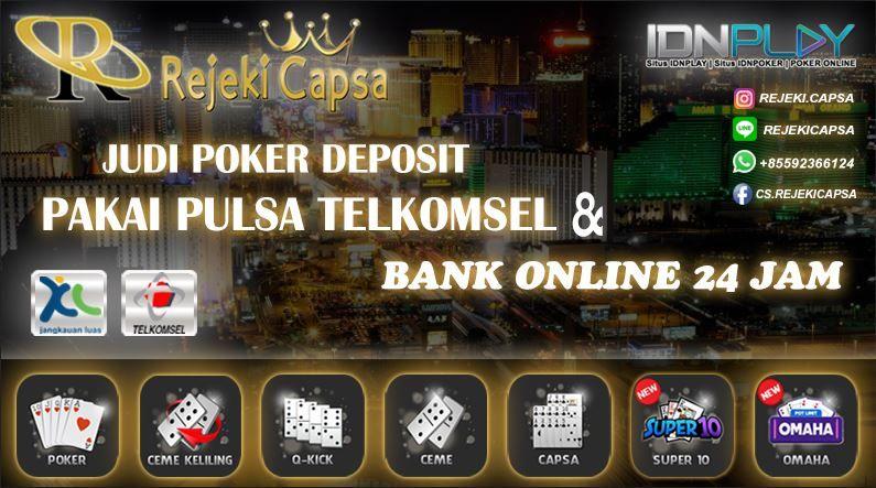 10 Ide Poker Deposit Pulsa Poker Mainan Rekening Bank