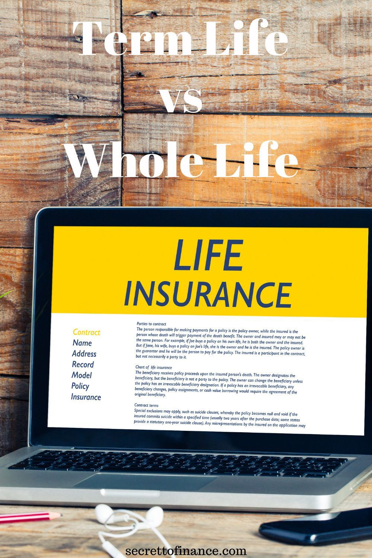 Term Life vs Whole Life Insurance in 2020 Term life
