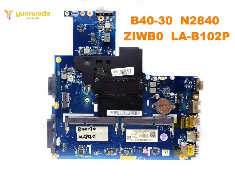 Original For Lenovo B40 30 Laptop Motherboard B40 30 N2840 Ziwb0 La B102p Tested Good Fre