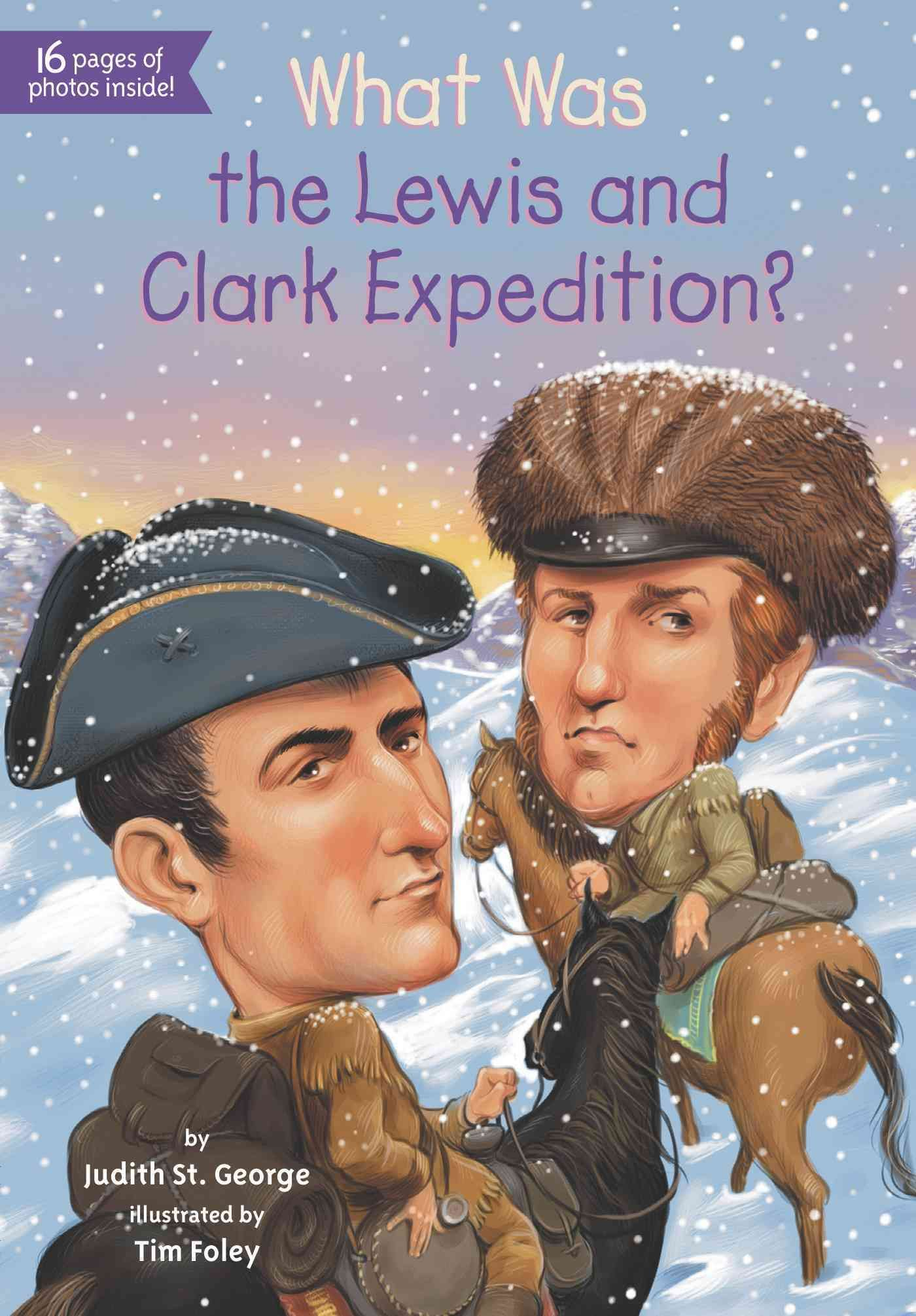 When Meriwether Lewis William Clark And The Corp Of