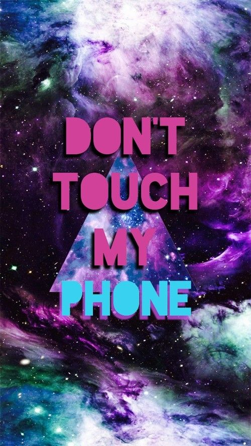 Pin by Samantha Keller on ..1   Dont touch my phone ...