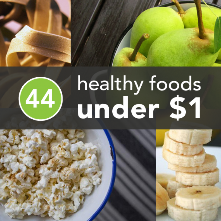 44 Healthy Foods Under 1 Food Health Food Recipes